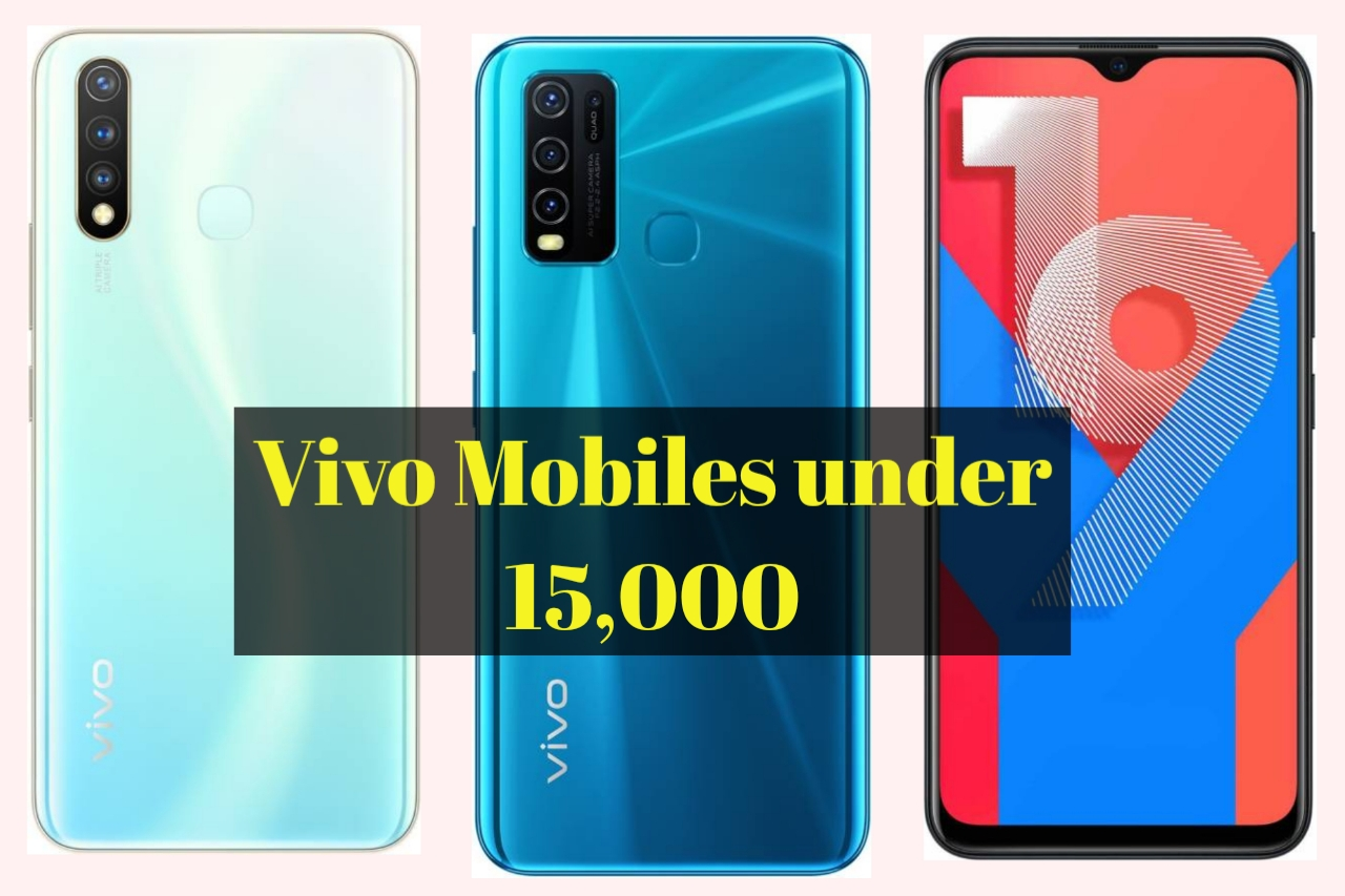 Best Vivo Mobiles under 15,000 price list in India , price comparison, Specifications